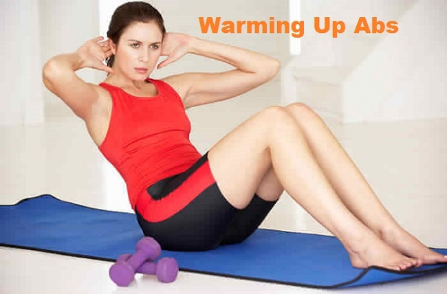 Warming Up Abs