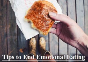 Tips to End Emotional Eating